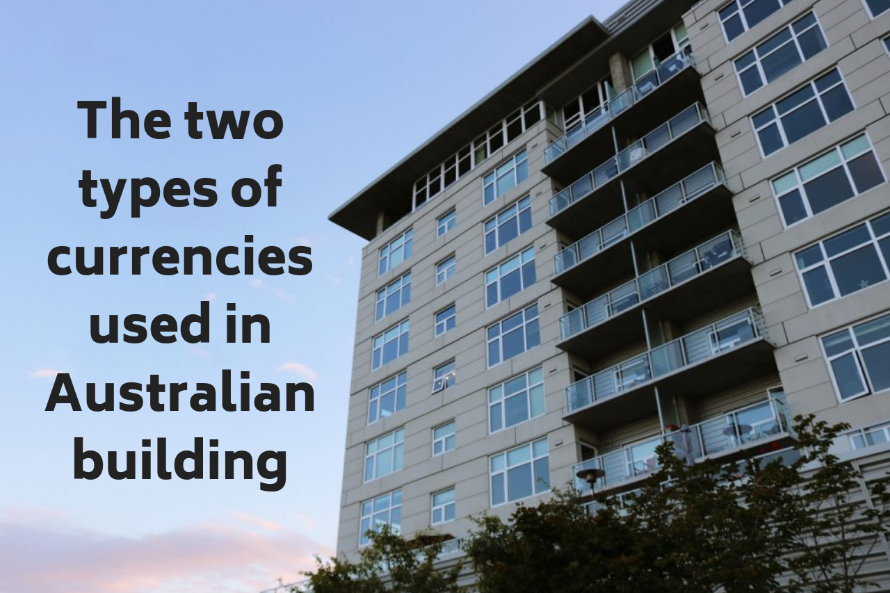 Builders The two types of currencies used in Australian building